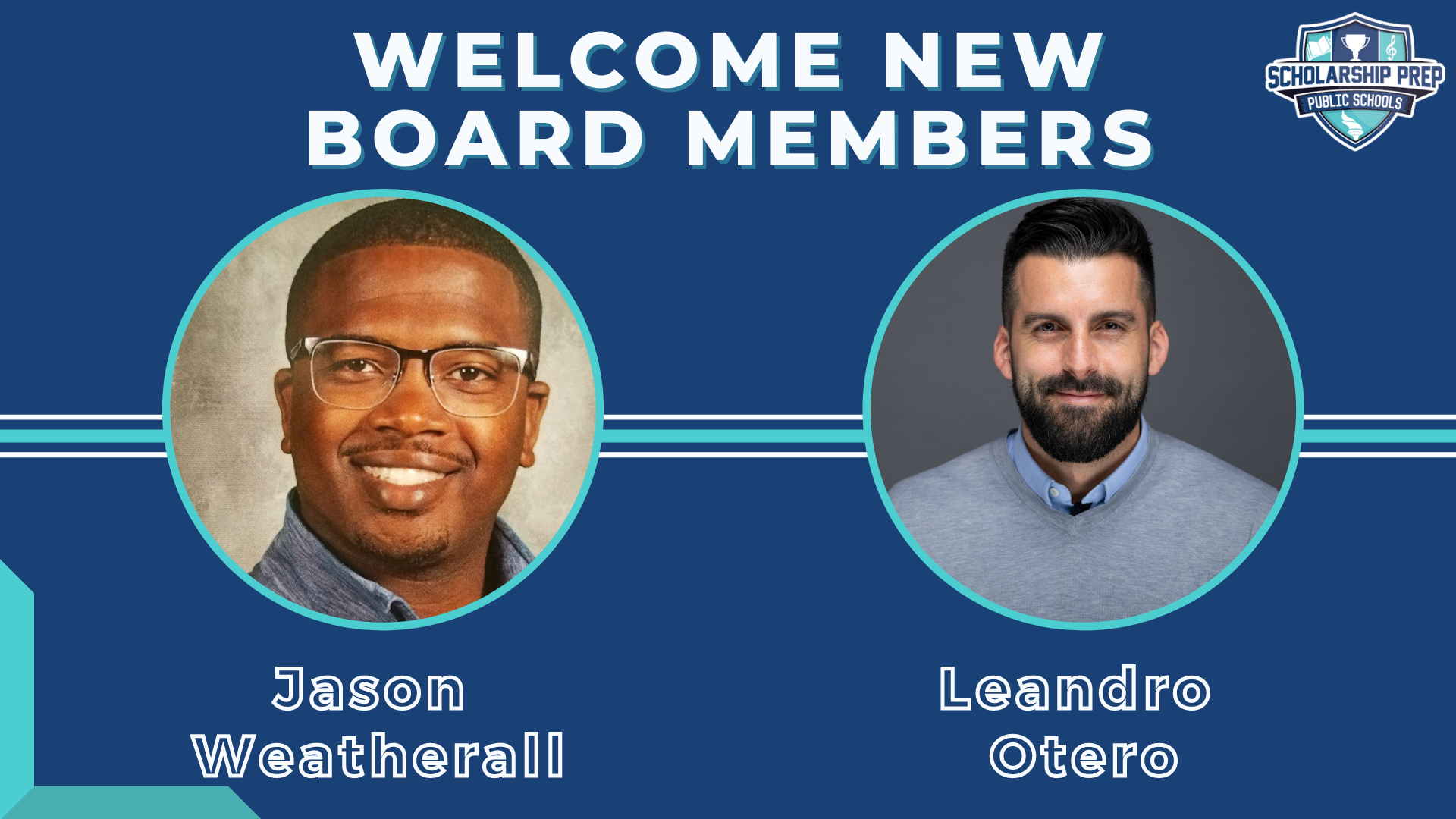 New Board Members Jason Weatherall and Leandro Otero