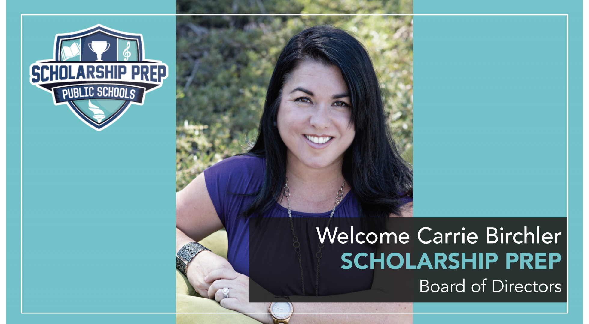 Scholarship Prep Welcomes Carrie Birchler to its Board of Directors